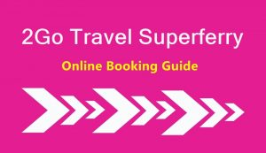 How to do 2Go Online Booking