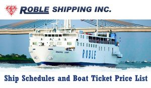 Roble Shipping Schedule and Fare