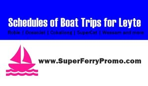 2017 boat schedules for Leyte