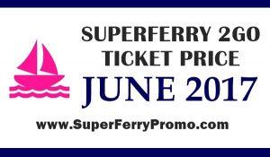 2go superferry june 2017 ticket prices