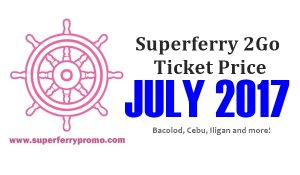 2Go Superferry Ticket Price July 2017