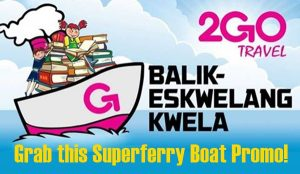 2Go superferry boat promo june to september 2017