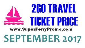 2GO TRAVEL ticket prices september 2017
