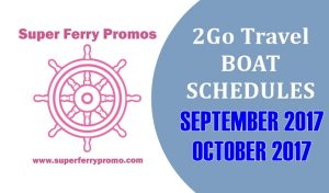2017 2GO TRAVEL ferry schedule september and october