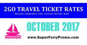 SUPERFERRY 2GO TRAVEL TICKET PRICE OCTOBER 2017