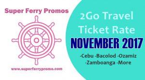 2go travel fare november 2017 bacolod cebu dipolog