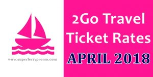 2go travel superferry boat fares april 2018