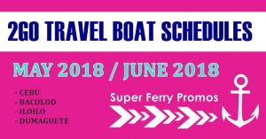 MAY 2018 JUNE 2018 2GO TRAVEL SUPERFERRY SCHEDULE