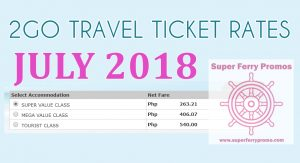 july 2018 2go travel ferry ticket rates low fares