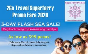 2GO TRAVEL TICKET PROMO FARE FLASH SALE FEBRUARY MARCH JUNE TO NOVEMBER 2020